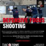 Curso Tiro Defensivo, Defensive Focus Shooting en Perú