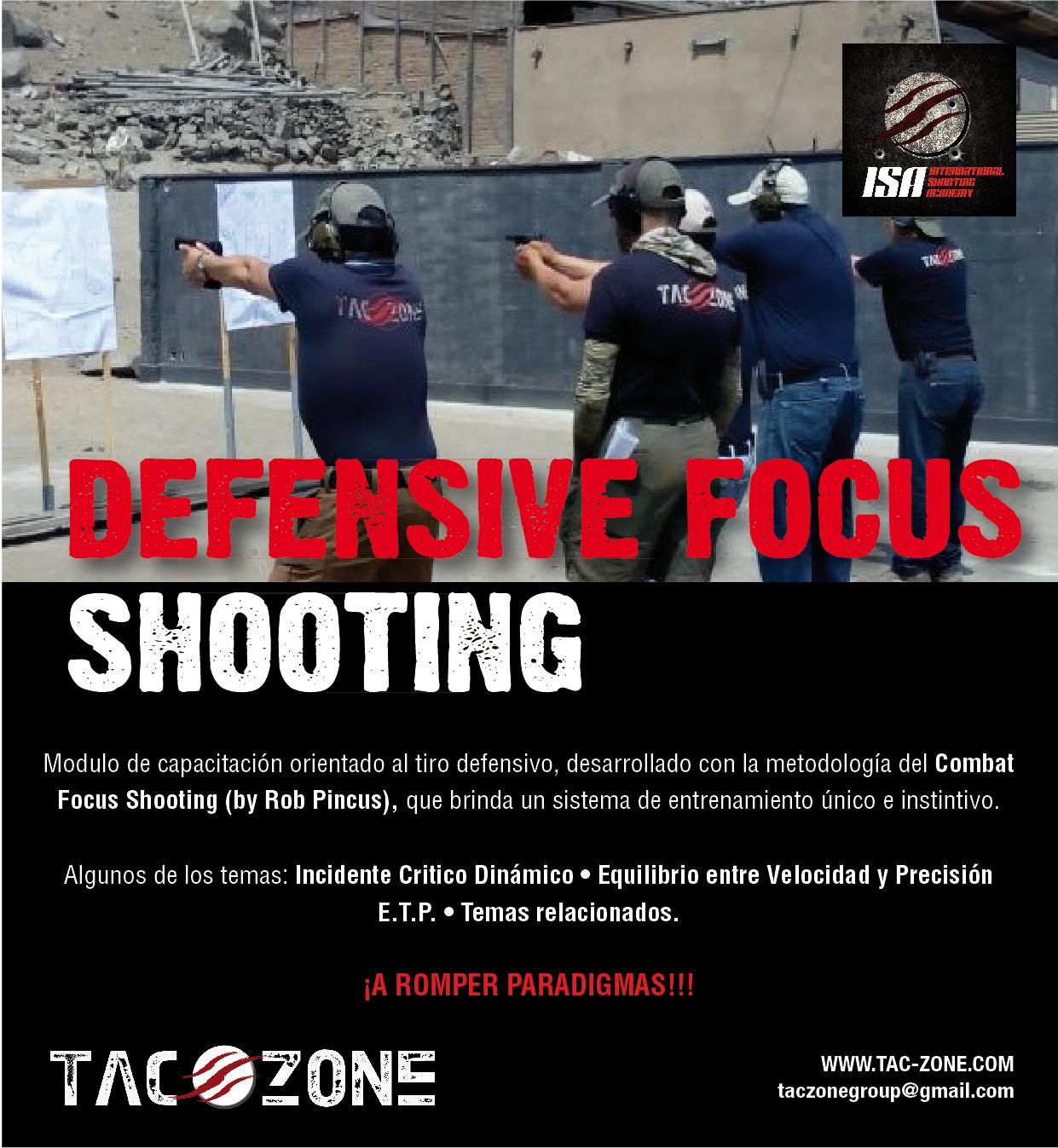Curso Defense Focus Shooting pistola en Perú gracias a Tac-Zone - Por Redacción Espacio Armas