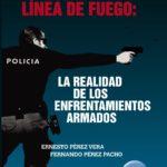 En la línea de fuego, libro de Ernesto Pérez Vera (2017)