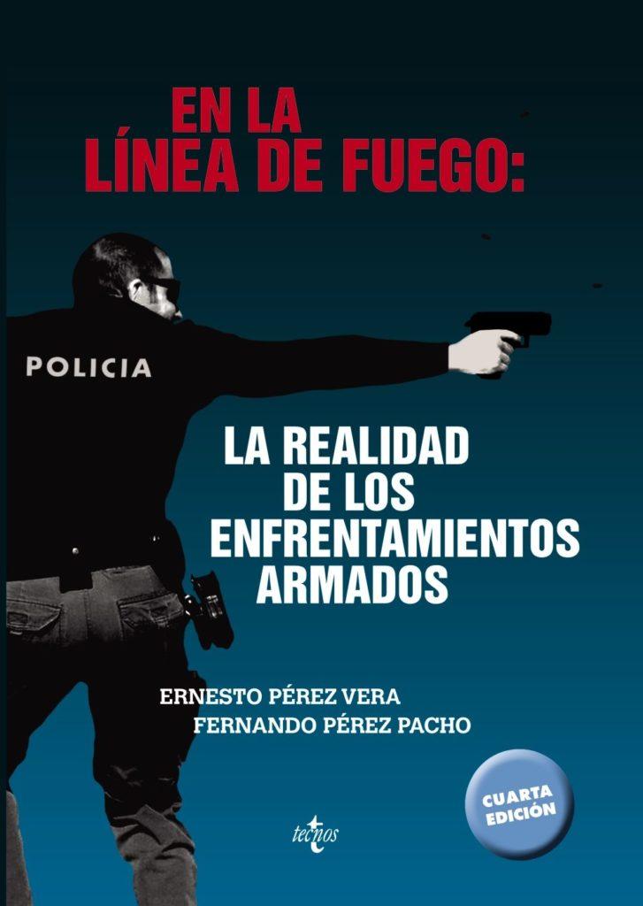En la línea de fuego, tapa del libro de Ernesto Pérez Vera (2017) - Fuente fotografía: Casa del libro