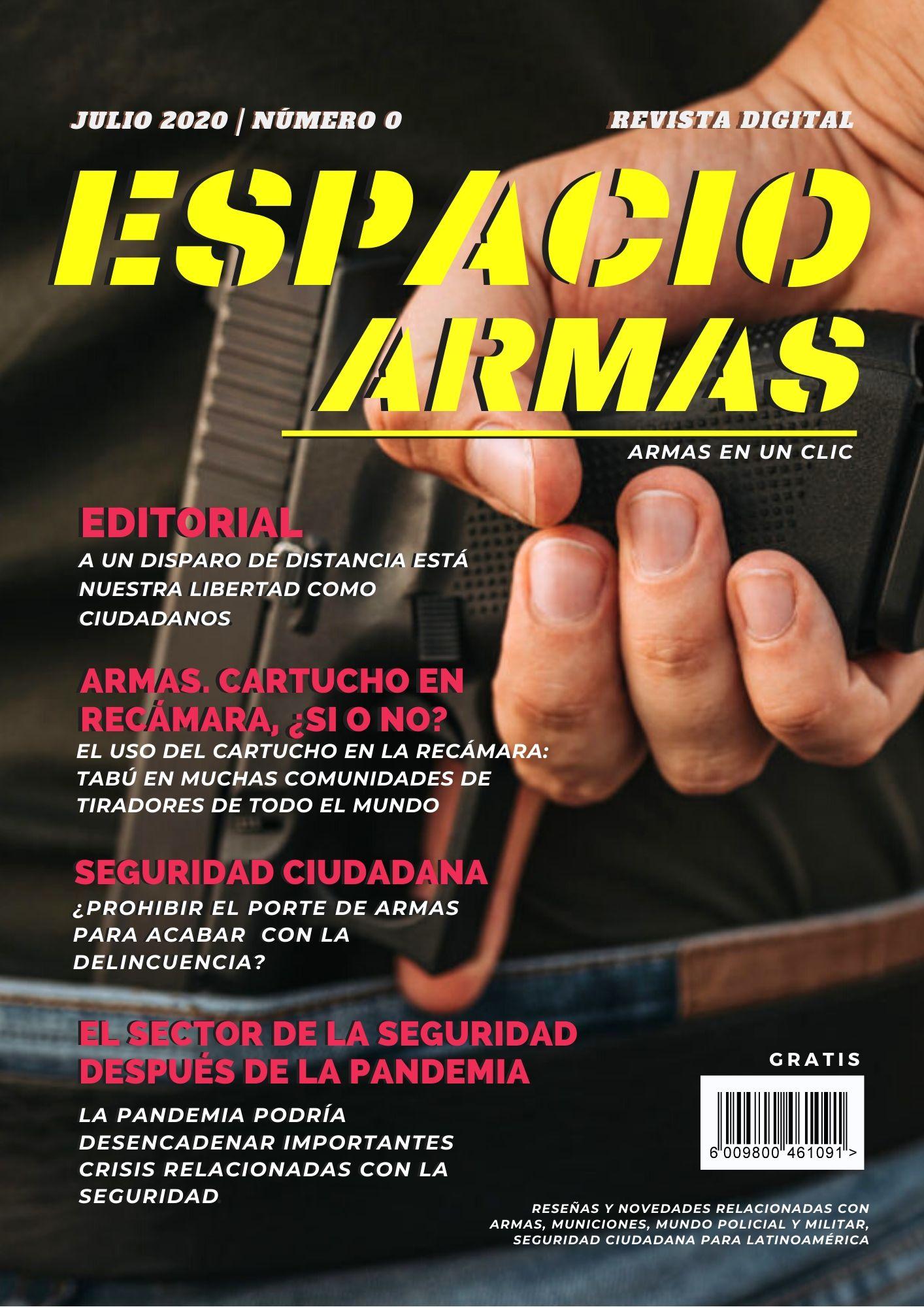 revista espacio armas. Armas en un clic, mes julio 2020