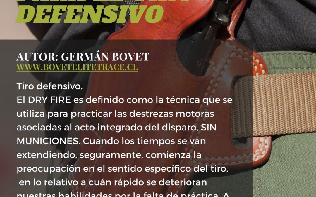 DRY FIRE, ENTRENAMIENTO PARA TIRO DEFENSIVO